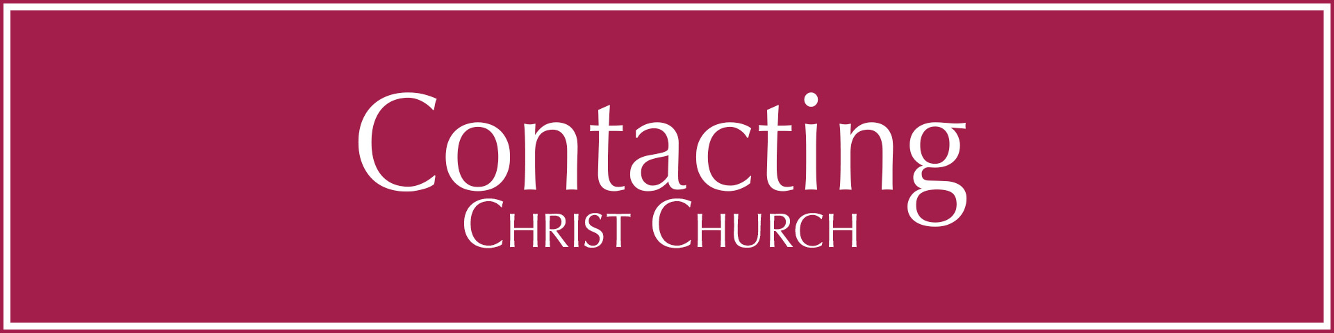 Contacting Christ Church